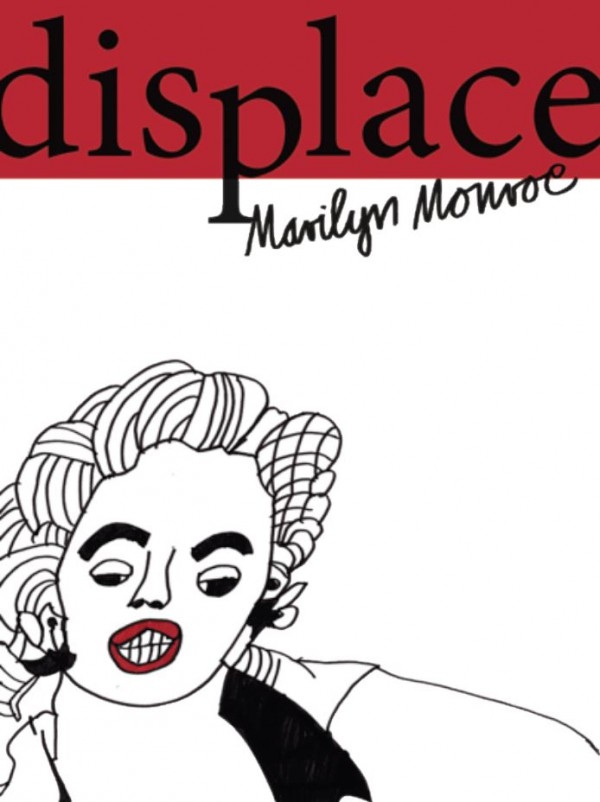 I Can Be Your Translator: DISPLACE MARILYN MONROE